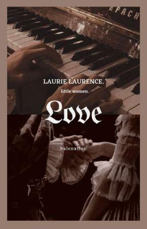 LOVE ━━ laurie [little women.] by balenation