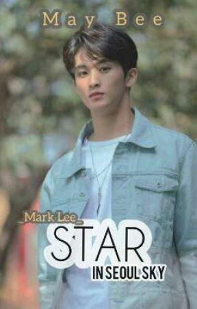 STAR IN SEOUL SKY [MARK LEE] by MayBee2305