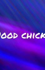 The Hood Chicks by Legendaryquxxn23
