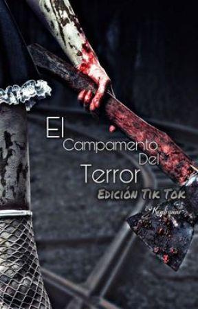 El Campamento Del Terror  by keylianni