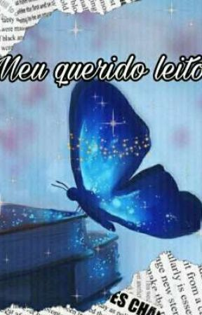 MEU QUERIDO LEITOR by CamilyNascimento7