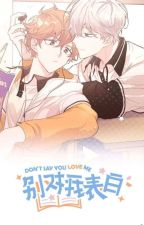 Don't Say You Love Me (MM Tran)(BL Manhwa) by _Err_Or_4_0_4_