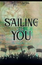 ANIDITA - SAILING WITH YOU !!! by prithyumyal