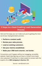 5 Steps to a Goal-Crushing Lead Generation Process by josephdennyy01