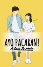 Ayo Pacaran! by hyelhint
