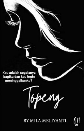 Topeng [On Going]  by mlmlynty_