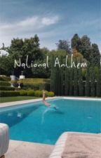National Anthem by lanadelreysleftshoe
