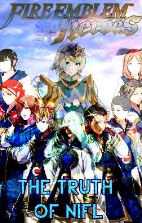 Fire Emblem Heroes: The Truth of Nifl by TheUltimateSummoner