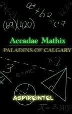Accadae Mathix: Paladins of Calgary by AspireIntel