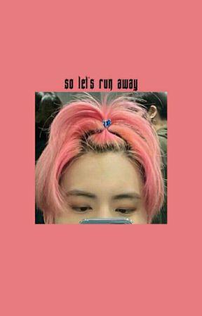 so let's run away ; tbz by ERICVERSE