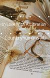 •In Love With A Librarian• (ThirdUnion | Omegaverse AU)  cover