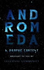 Andromeda: A Graphic Contest || ONGOING!! by Celestial__Community
