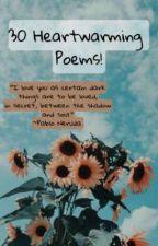 30 Heartwarming Poems! by anushkavats