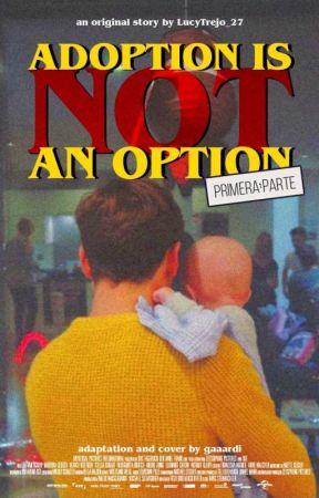 Adoption Is (Not) An Option by gaaardi