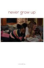 Never grow up by _Ktje_
