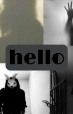 hello-horror příběh od _barraaa