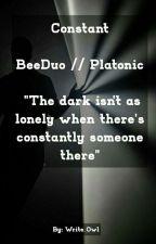 Constant // BeeDuo // Platonic by Write_Owl