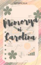 Memorya ni Carolina ni ArtSencilla