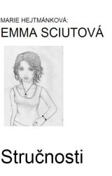 Emma Sciutová |stručnosti| by kennicott01