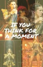 If You Think For A Moment by nothing_in_between_