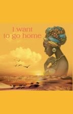 I want to go home  by AkashaVibes
