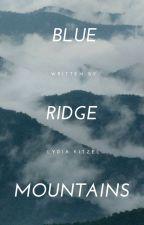 Blue Ridge Mountains by WeirdChildXD713