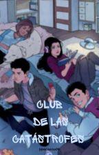 Club de las Catástrofes by ppaciocco06