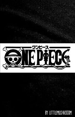Verlorene Erinnerungen (One Piece FF) by LittleMushrooom