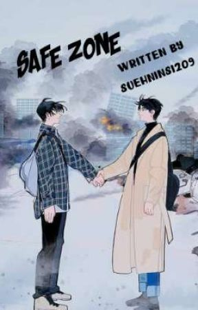 Safe Zone(Short Story)[Completed] by SueHninSi209