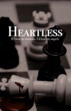 Heartless by epilover123