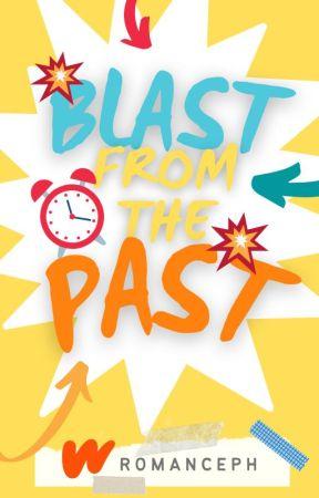 Blast From The Past by WattpadRomancePH