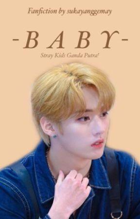 Baby | Skz by sukayanggemay