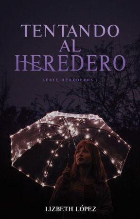 Tentando al heredero (Serie Herederos 1) by marielizlotero