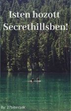 Isten Hozott Secrethillsben!  by 27bibircsok