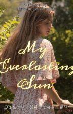 My Everlasting Sun by lovekirstenshiella