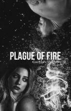 Plague Of Fire | Harry Styles AU от caitlinelle