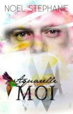 Aquarelle Moi (English) by MadamFawcett