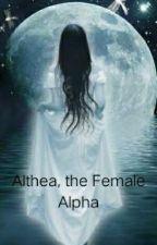 Althea, The Female Alpha by jaja_sotto