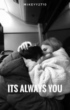 It's Always You by SamuelCahill
