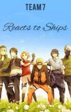 //Team 7 Reacts To Their Ships// by thatzz_nitzz