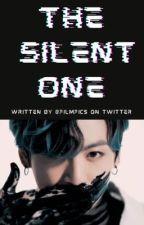 THE SILENT ONE [vtrans] bởi Yukihime2528
