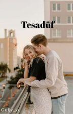 Tesadüf by Gully_xx