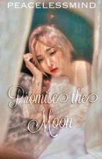 Promise the Moon (El Luna Series #1) by peacelessmind