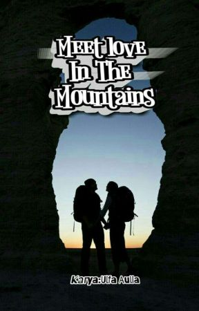 Meet Love In The Mountains by Faulia_