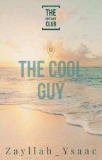 The Hot Shot Club 7: The Cool Guy by Zayllah_Ysaac