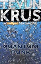 TevunKrus #93 - QuantumPunk by Ooorah