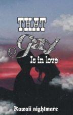 that gay is inlove by KylesophiaTavera