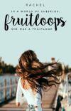 Fruitloops   ✓ cover