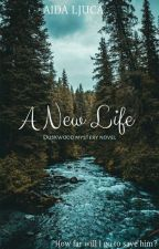 A New Life (Part 1) by AidaLjuca89