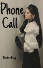 PHONE CALL | Gidle fanfiction by thedevilhag